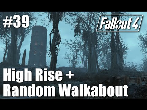 Fallout 4: Part 39 - Follow High Rise and Alpha Deathclaw