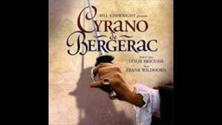 Cyrano De Bergerac the musical- track 4 - Roxanne
