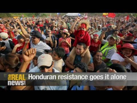 Honduran resistance goes it alone