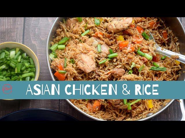 Asian Chicken & Rice | One Pot Chicken & Rice | Chicken Recipes