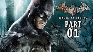 Batman Return to Arkham Gameplay Deutsch Part 1 - Let