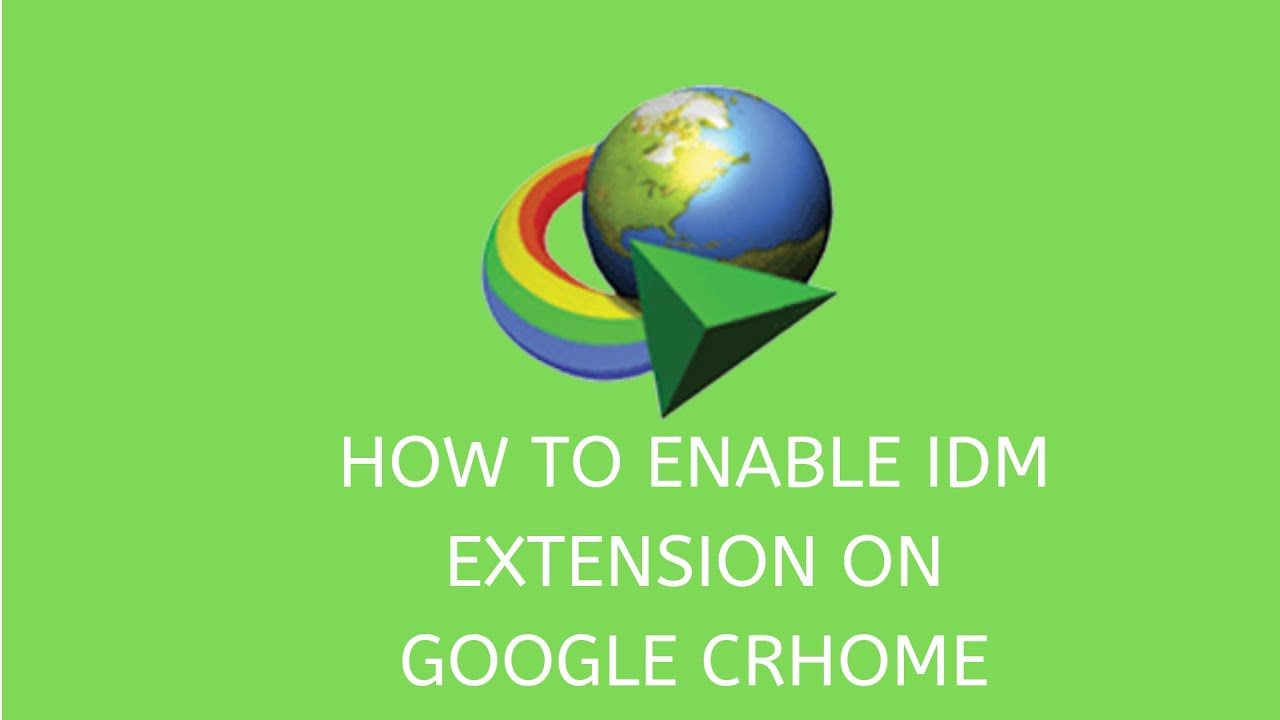 How to Add Internet Download Manager (IDM) Extension to Chrome Browser Manually – 2020 New Method