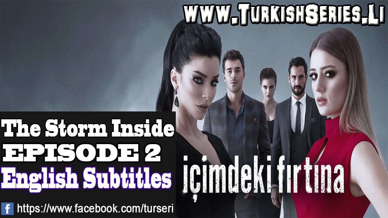 The Storm Inside İçimdeki Fırtına English Subtitles – Episode 2 YouTube