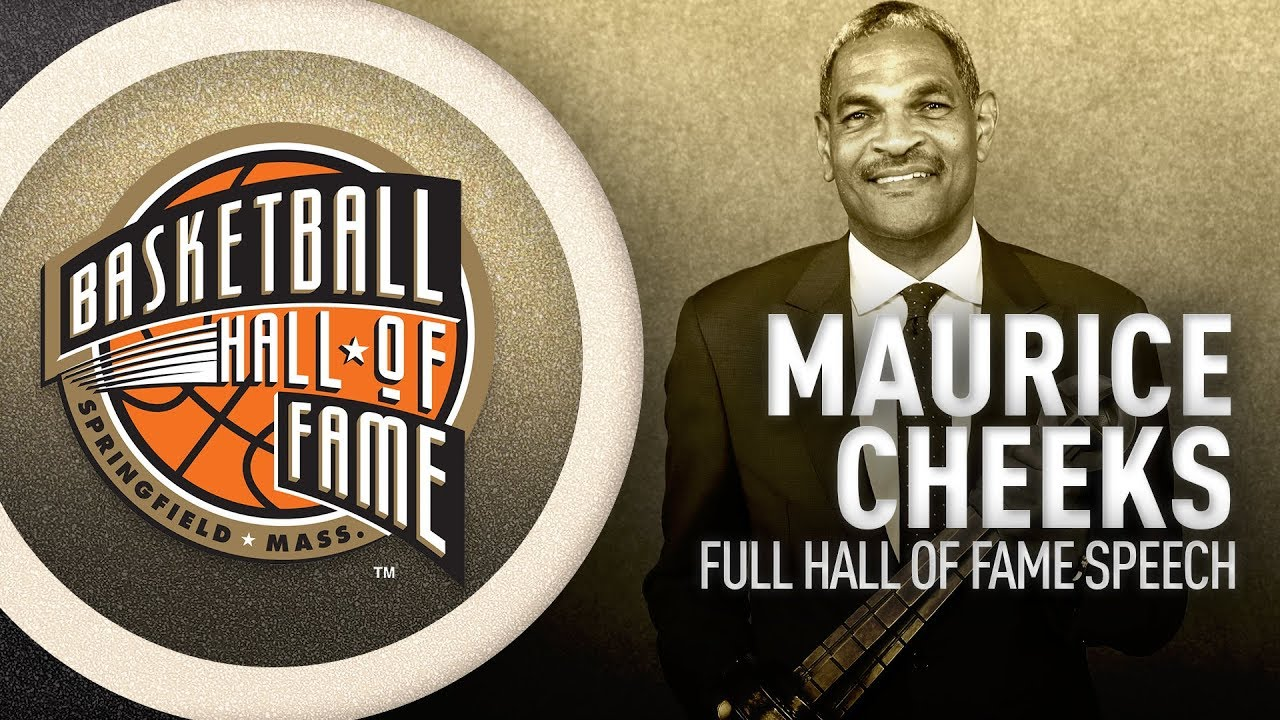 Maurice Cheeks   Hall of Fame Enshrinement Speech