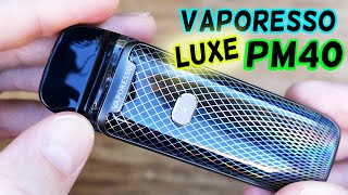 Awesome Flavor, BUT...Vaporesso LЏXE PM40