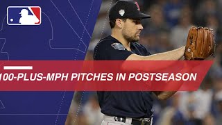 Feel the heat with these 100-plus-mph pitches from the postseason