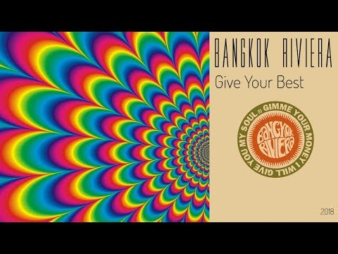 Give Your Best - Bangkok Riviera