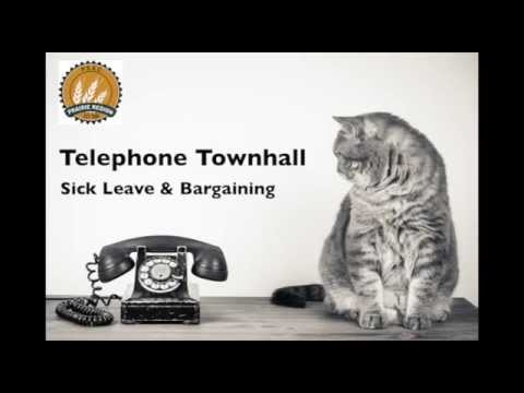 Telephone Town Hall - Sick Leave & Bargaining
