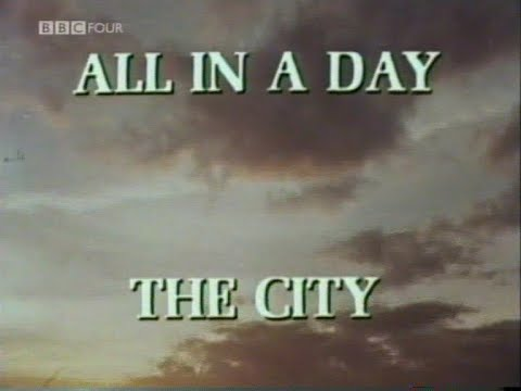 All in a Day - The City - Sheffield - Documentary - BBC2 4-4-74