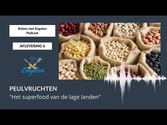 #6 Het superfood van de lage landen, peulvruchten | Koken met Engelen