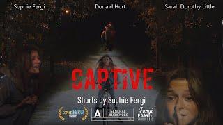 Download CAPTIVE   OFFICIAL MOVIE 🎥 🍿** THRILLER ** ft. SOPHIE FERGI AND SARAH DOROTHY LITTLE