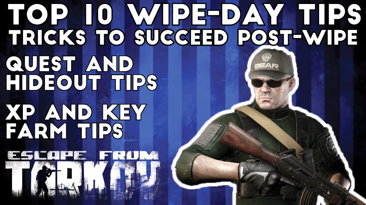 Top 10 Tips for The Wipe – Escape From Tarkov