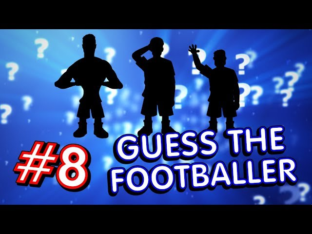 🤔⚽️GUESS THE FOOTBALLERS! #8⚽️🤔