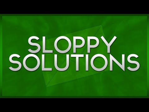 Sloppy's Solutions - Making The First Move On A Girl!