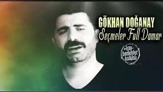 Gökhan Doğanay (DİNLENME REKORU KIRAN ŞARKILARI)