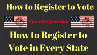 How to Register to Vote | How to Register to Vote in Every State | Register to Vote Online