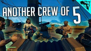 ANOTHER CREW OF 5 - Sea of Thieves Highlights #3 (SoT Gameplay)