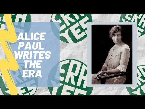Alice Paul Writes the Equal Rights Amendment