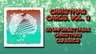 Christmas Cards, Volume 3 - 50 Unforgettable Christmas Classics - Music Legends Book