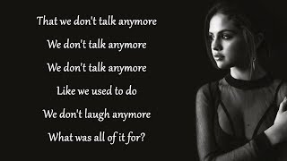 We Don't Talk Anymore - Charlie Puth feat. Selena Gomez (Lyrics)