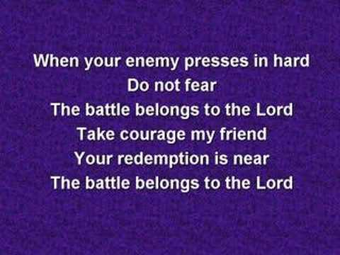 The Battle Belongs to the Lord (worship video w/ lyrics)