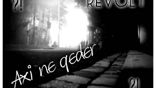 Revolt [White Night, Trafo a.k.a Kript] - Axı Nə Qədər?! [vokal: Çika]