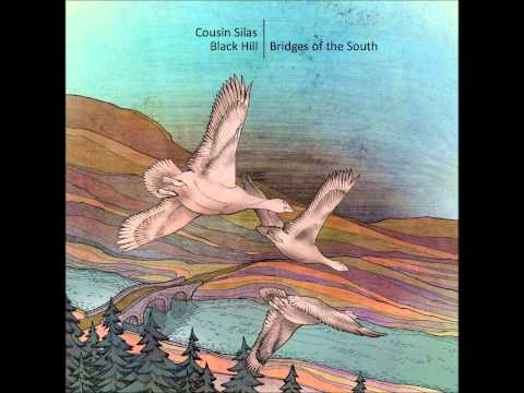 Cousin Silas & Black Hill - Bridges of the South [Full Album]