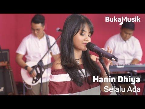 Hanin Dhiya - Selalu Ada (With Lyrics) | BukaMusik