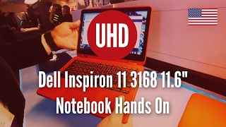 "Dell Inspiron 11 3168 11.6"" Notebook Hands On"