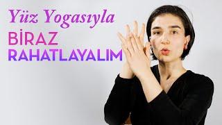 Yüz Yogası - Göz, Alın, Boyun ve Kısa bir Meditasyon