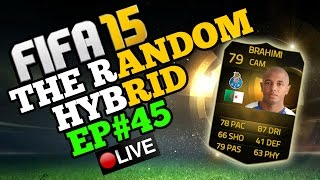 I CAN NOT BELIEVE IT!!!! The Random Hybrid - Episode 45 - IF BRAHIMI!!