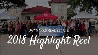 Jay Marks Real Estate 2018 Highlight Reel