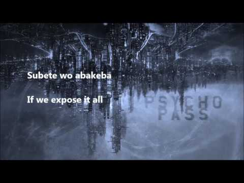 Psycho Pass OP 1 lyrics (Abnormalize by Ling Toshite Sigure)