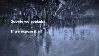 Psycho Pass OP 1 lyrics (Abnormalize by Ling Toshite Sigure)