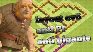 CLASH OF CLANS - Layout CV6 Hibrido - Anti PT e Gigante!