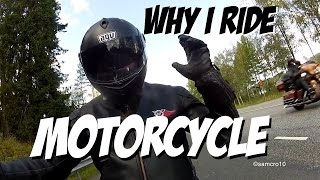 Why i ride motorcycle