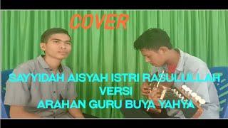 Download Sayyidah Aisyah Istri Rasulullah | Cover by Amrin Hasnawi ft Wisnu Setiawan