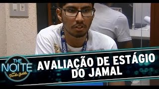 The Noite (04/03/15) - Avaliação de desempenho do estagiário Jamal
