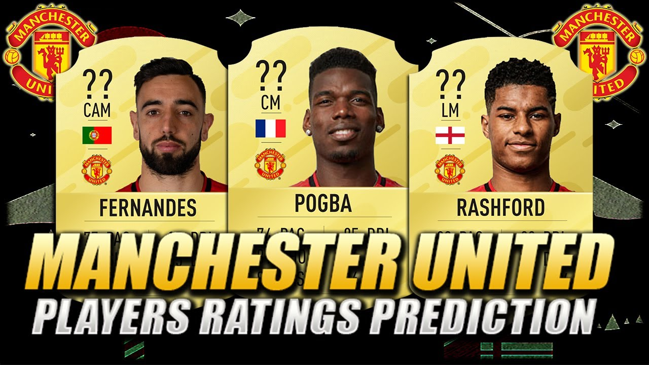 FIFA 21   MANCHESTER UNITED FC PLAYERS RATINGS PREDICTION ...