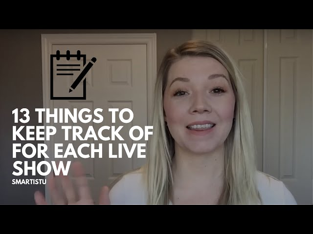 13 Things To Keep Track Of After Each Live Show