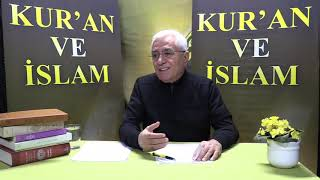 Kur'an ve İslam - 253.Bölüm-DEİSTLERİN SORUSU/SORUNU