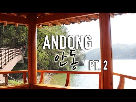 Andong (안동): My City, Pt. 2