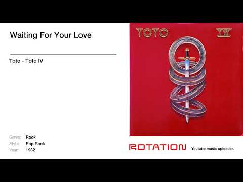 Toto - Waiting For Your Love mp3