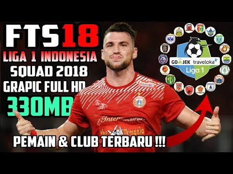 Download Fts 18 Mod Liga Gojek Traveloka Liga 1 Indonesia Squad 2018 Terbaru | Tutorial Game Android