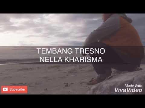 TEMBANG TRESNO | nella kharisma ( vidio lirik)