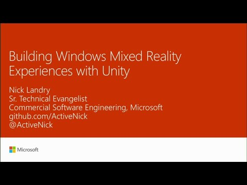 Building Windows Mixed Reality experiences with Unity - BRK2051