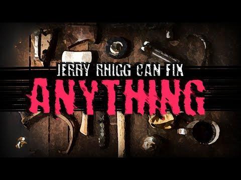 """Jerry Rhigg Can Fix Anything""   Creepypasta"