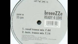 Breeezze - Ready 4 Love