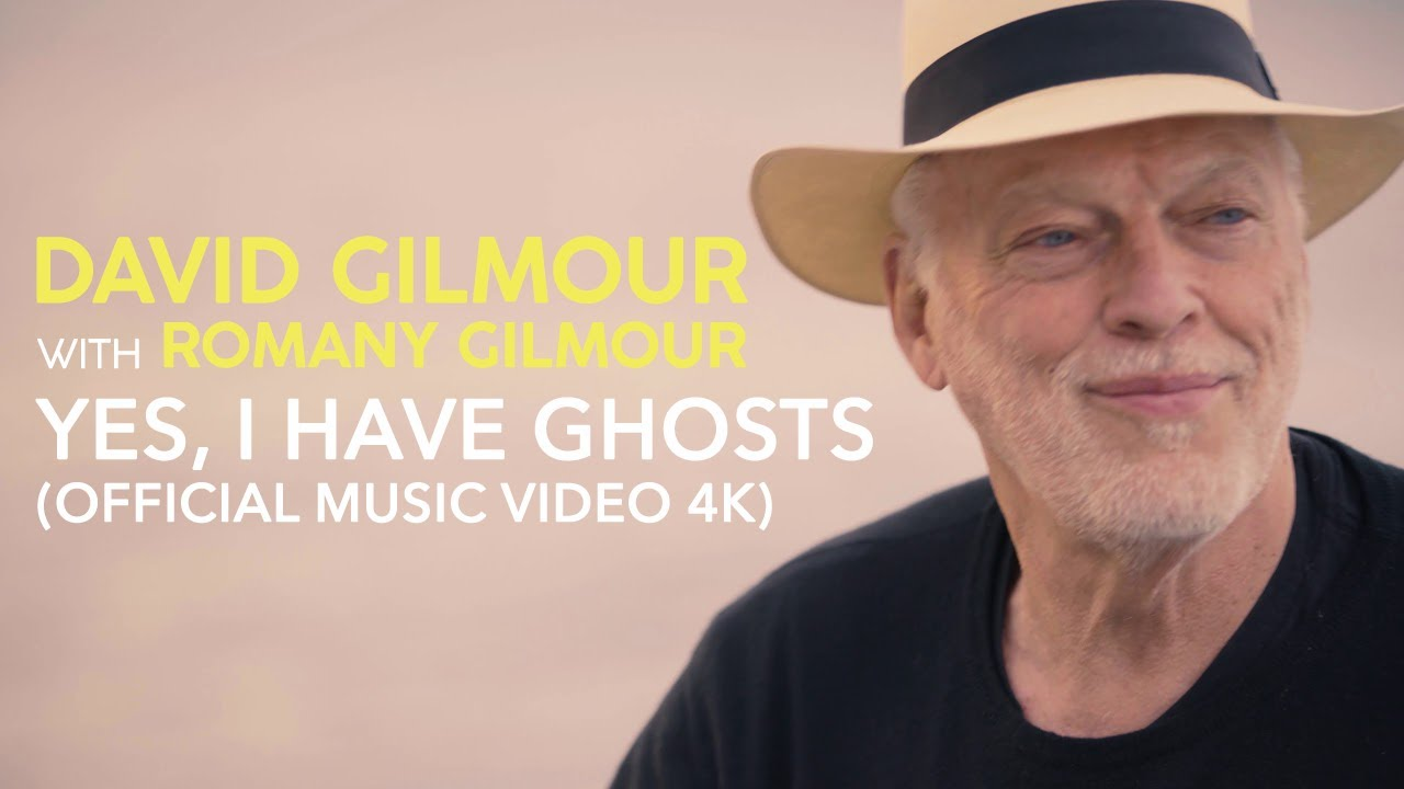 David & Romany Gilmour - Yes, I have Ghosts