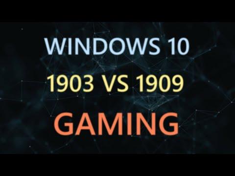 1903 Vs 1909 Gaming Performance Comparison